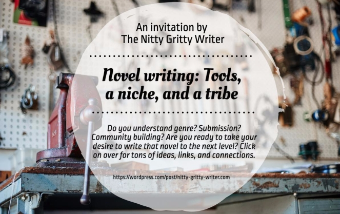 Novel Writing: Tools, a niche, and a tribe